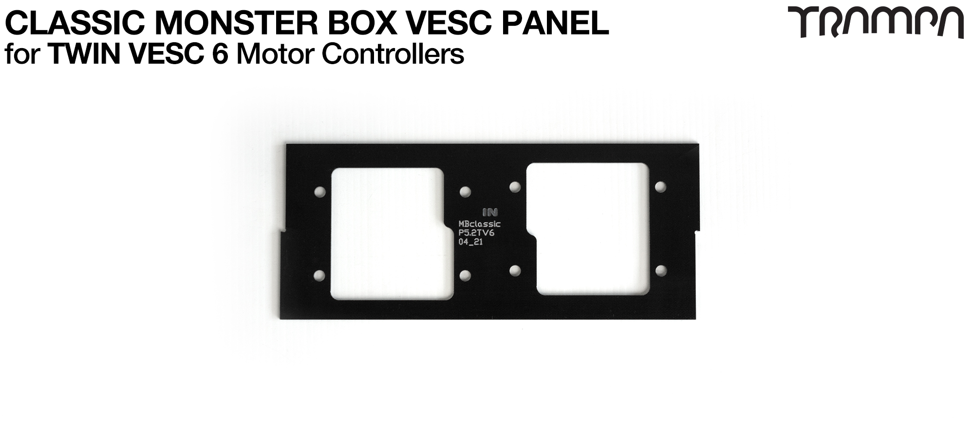 CLASSIC Monster Box MkIV 2x VESC 6 Mounting Panel