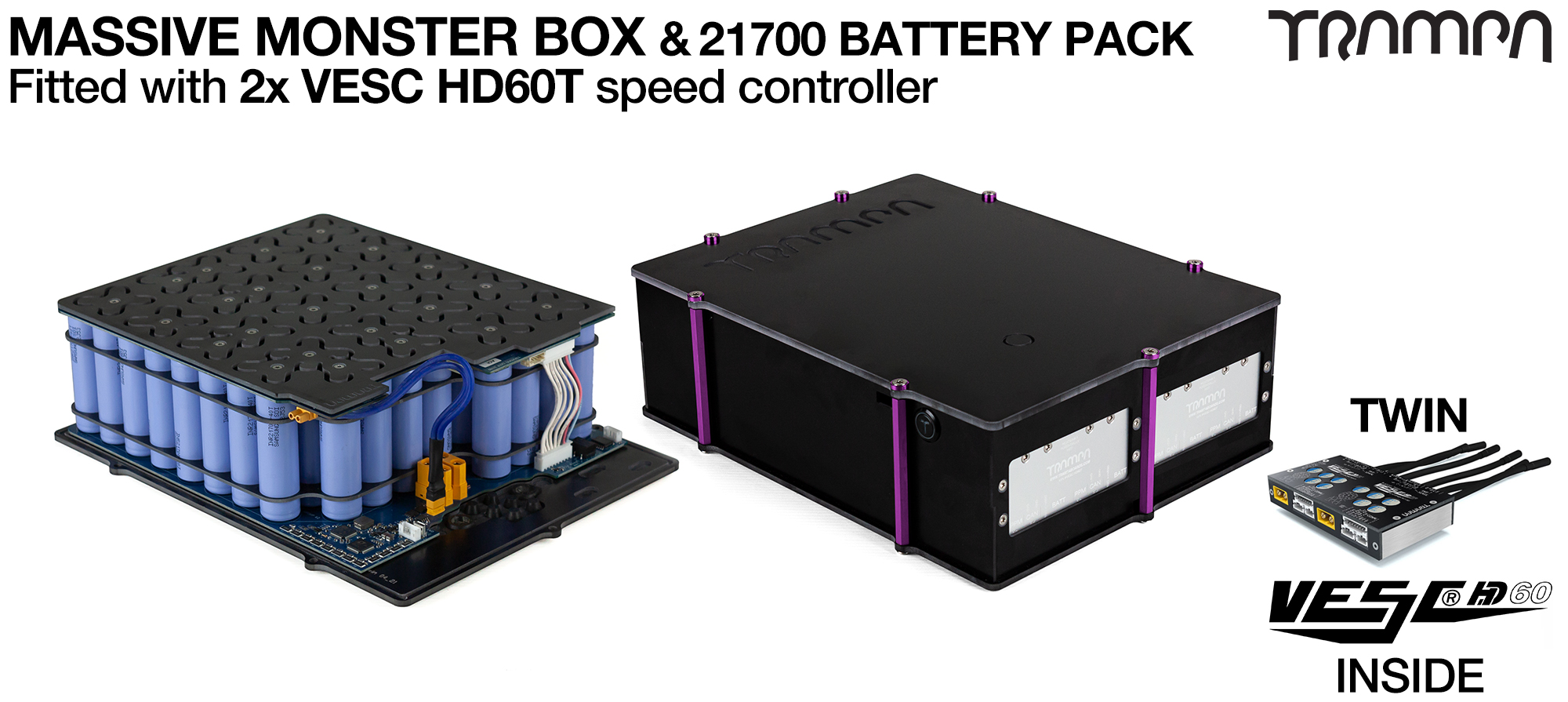 21700 MASSIVE MONSTER Box with 21700 PCB Pack with 2x VESC HD-60Twin & 84x 21700 cells 12s7p = 35Ah - Specifically made to work in conjunction with TRAMPA's Electric Decks but can be adapted to fit anything - UK Customers only