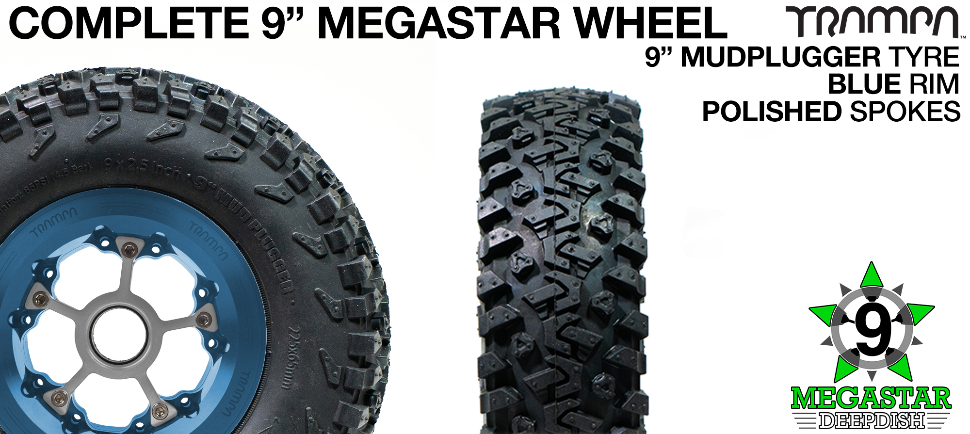 BLUE 9 inch Deep-Dish MEGASTARS Rim with POLISHED Spokes & 9 Inch MUDPLUGGER Tyres