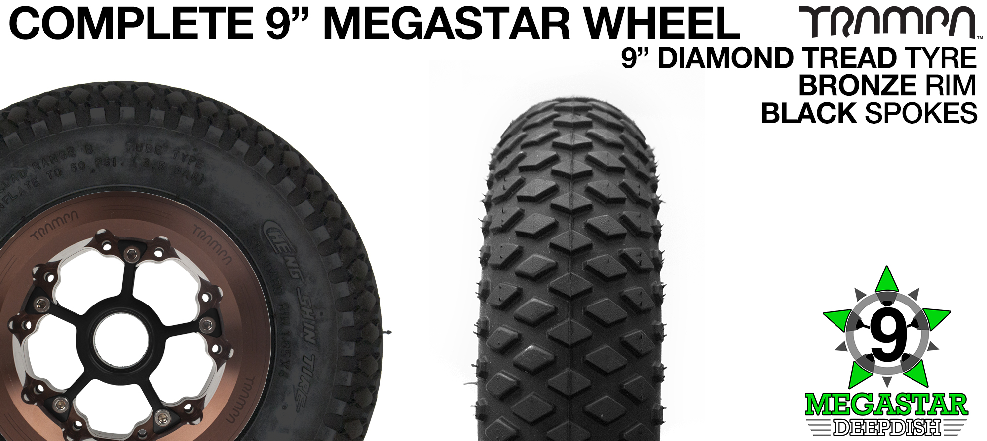BRONZE 9 inch Deep-Dish MEGASTARS Rim with BLACK Spokes & 9 Inch DIAMOND Tyres
