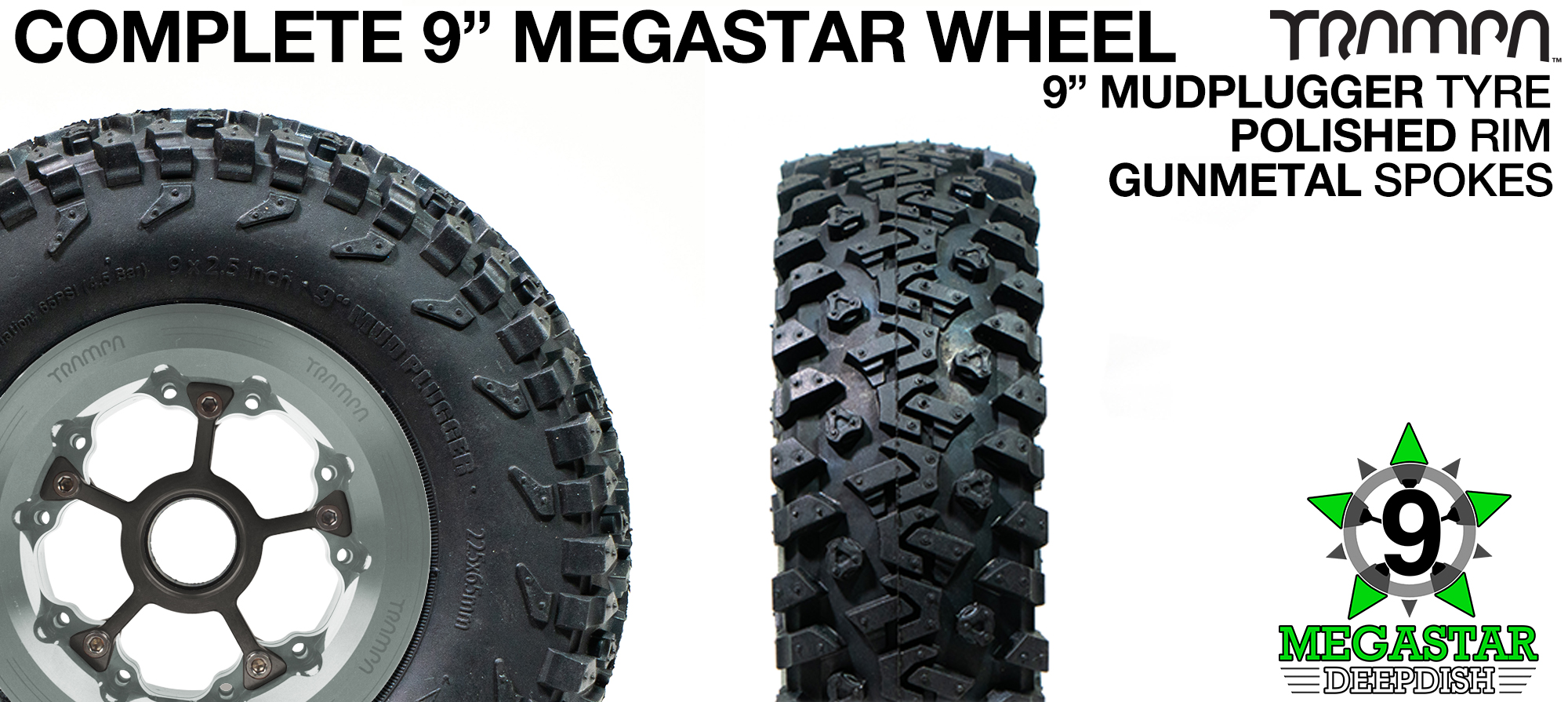 POLISHED 9 inch Deep-Dish MEGASTARS Rim with GUNMETAL Spokes & 9 Inch MUDPLUGGER Tyre