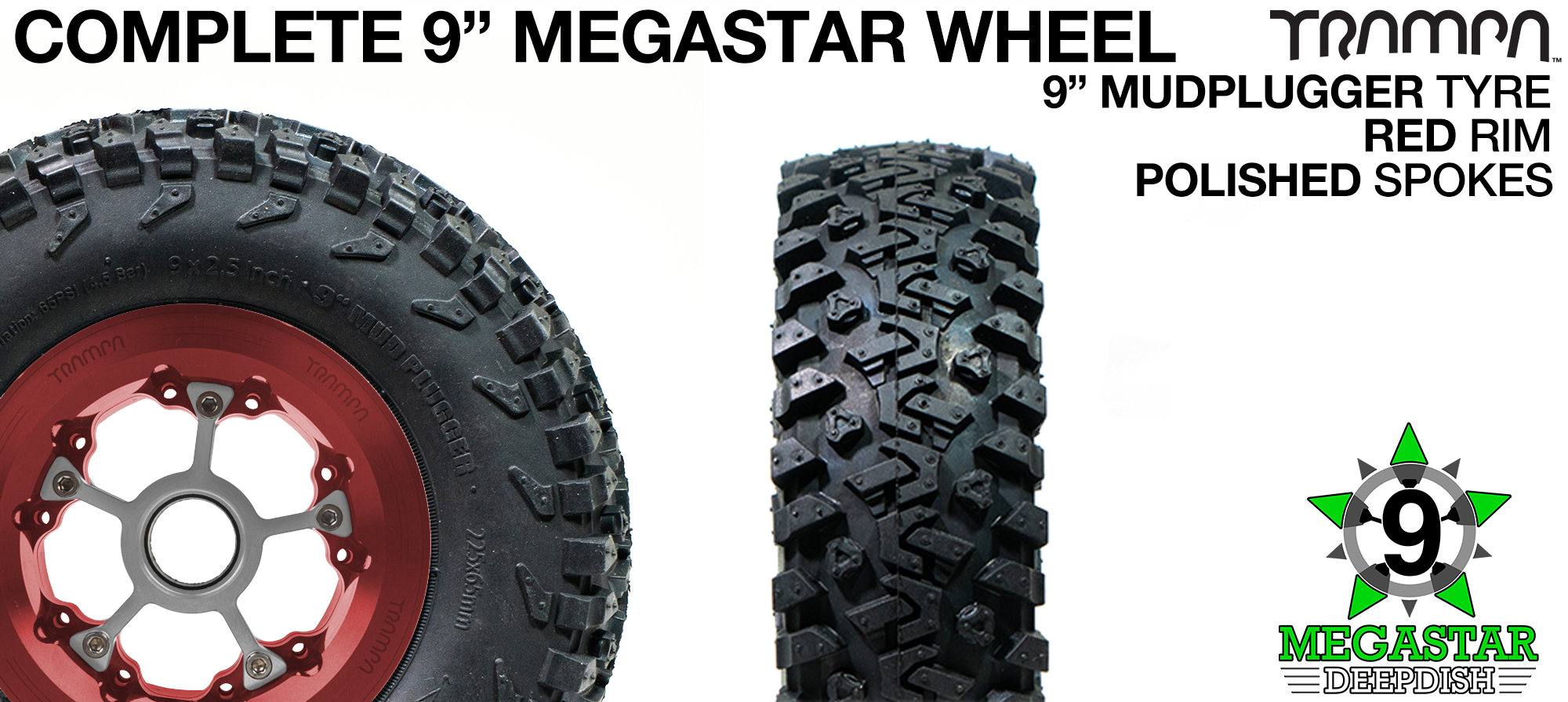 RED 9 inch Deep-Dish MEGASTARS Rim with POLISHED Spokes & 9 Inch MUDPLUGGER Tyre