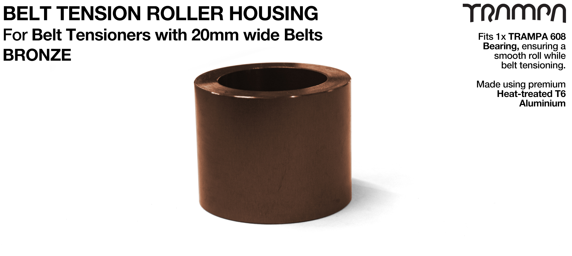Belt Tension Roller Housing for 20mm Belts - BRONZE