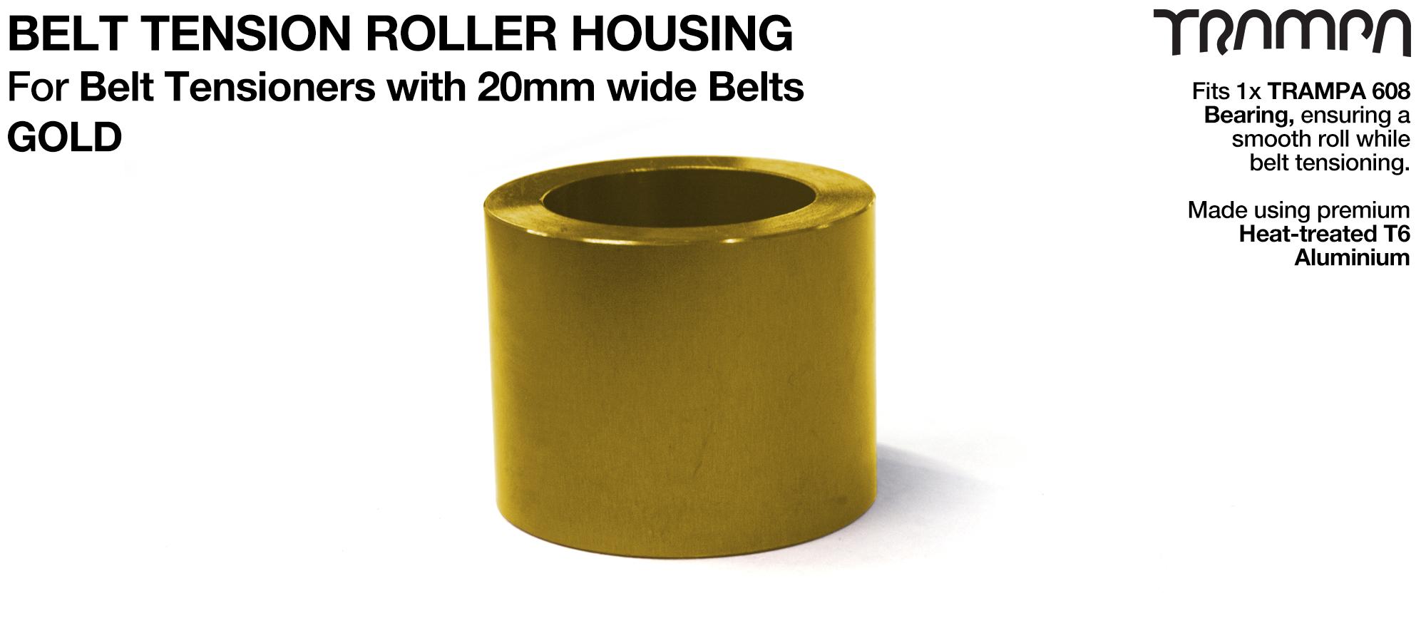 Belt Tension Roller Housing for 20mm Belts - GOLD