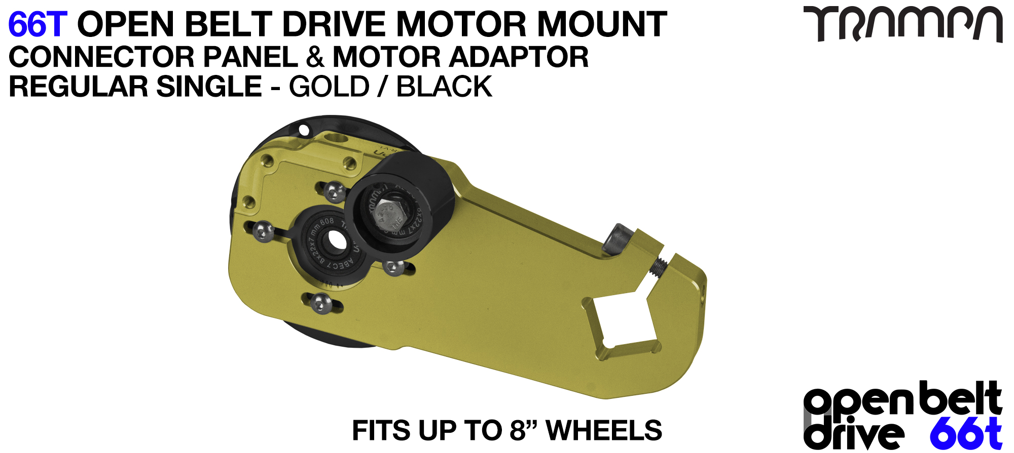 66T OPEN BELT DRIVE Motor Mount & Motor Adaptor - SINGLE GOLD