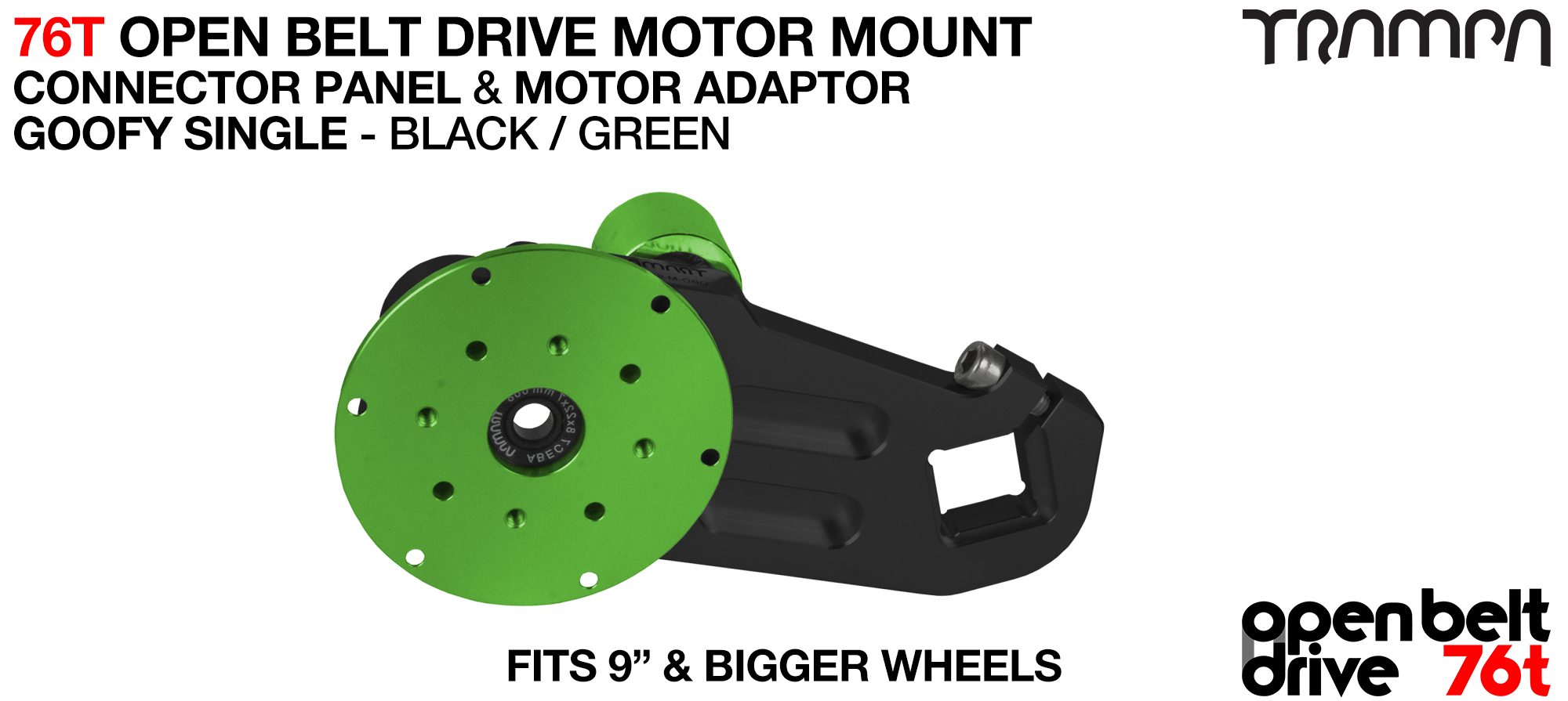 76T Open Belt Drive Motor Mount & Motor Adaptor - SINGLE GREEN
