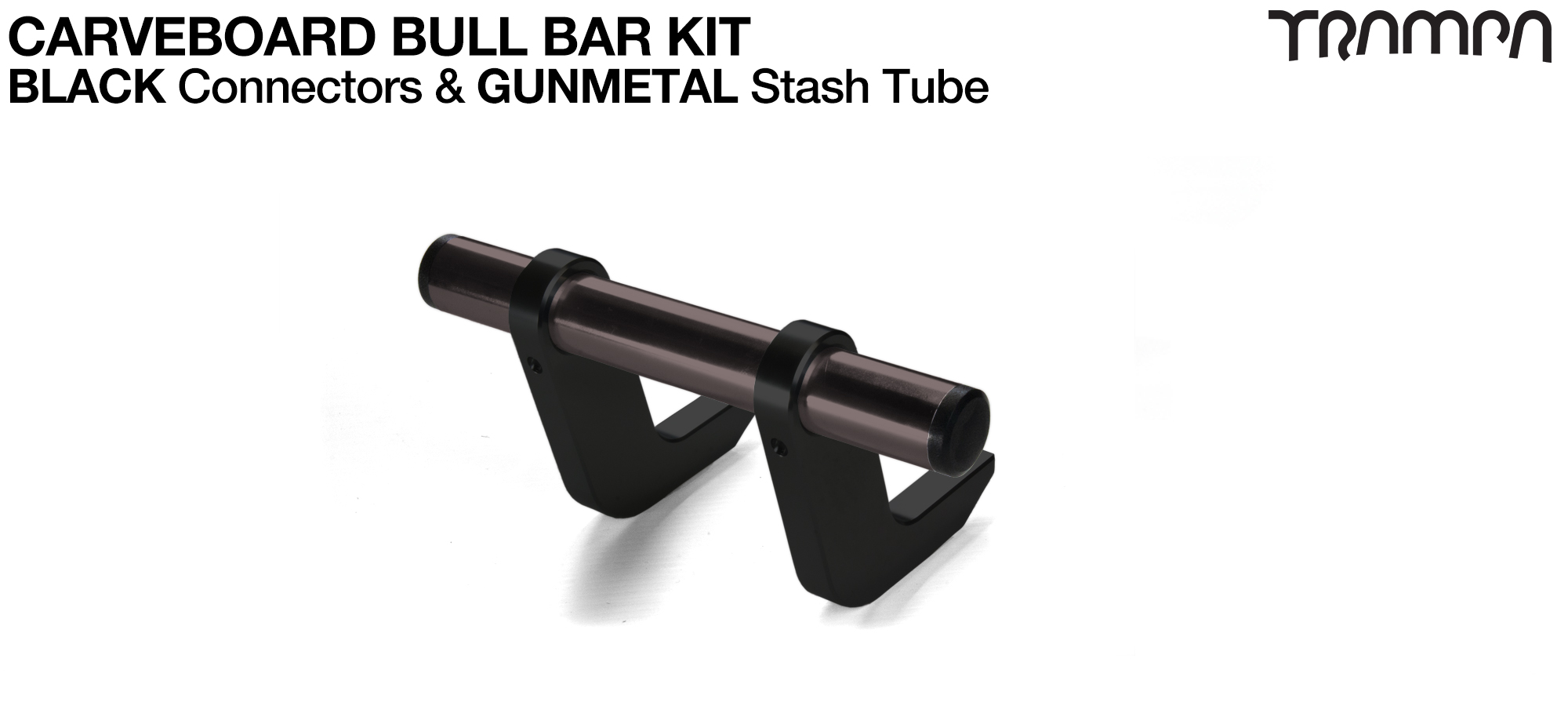 BLACK Uprights & GUNMETAL Crossbar BULL BARS for CARVE BOARDS using T6 Heat Treated CNC'd AluminIum Clamps, Hollow Aluminium Stash Tubes with Rubber end bungs