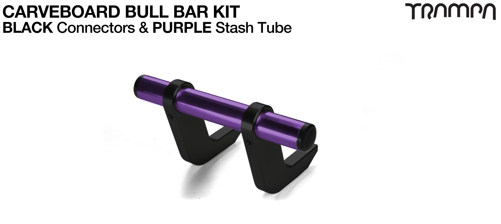 BLACK Uprights & PURPLE Crossbar BULL BARS for CARVE BOARDS using T6 Heat Treated CNC'd AluminIum Clamps, Hollow Aluminium Stash Tubes with Rubber end bungs
