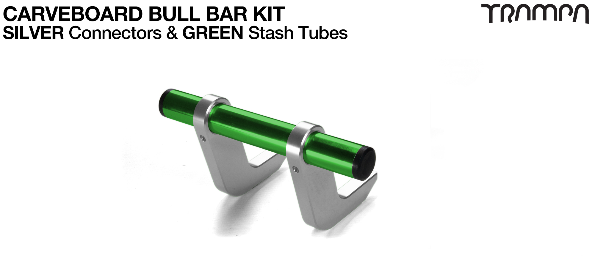 SILVER Uprights & GREEN Crossbar BULL BARS for CARVE BOARDS using T6 Heat Treated CNC'd Aluminum Clamps, Hollow Aluminium Stash Tubes with Rubber end bungs