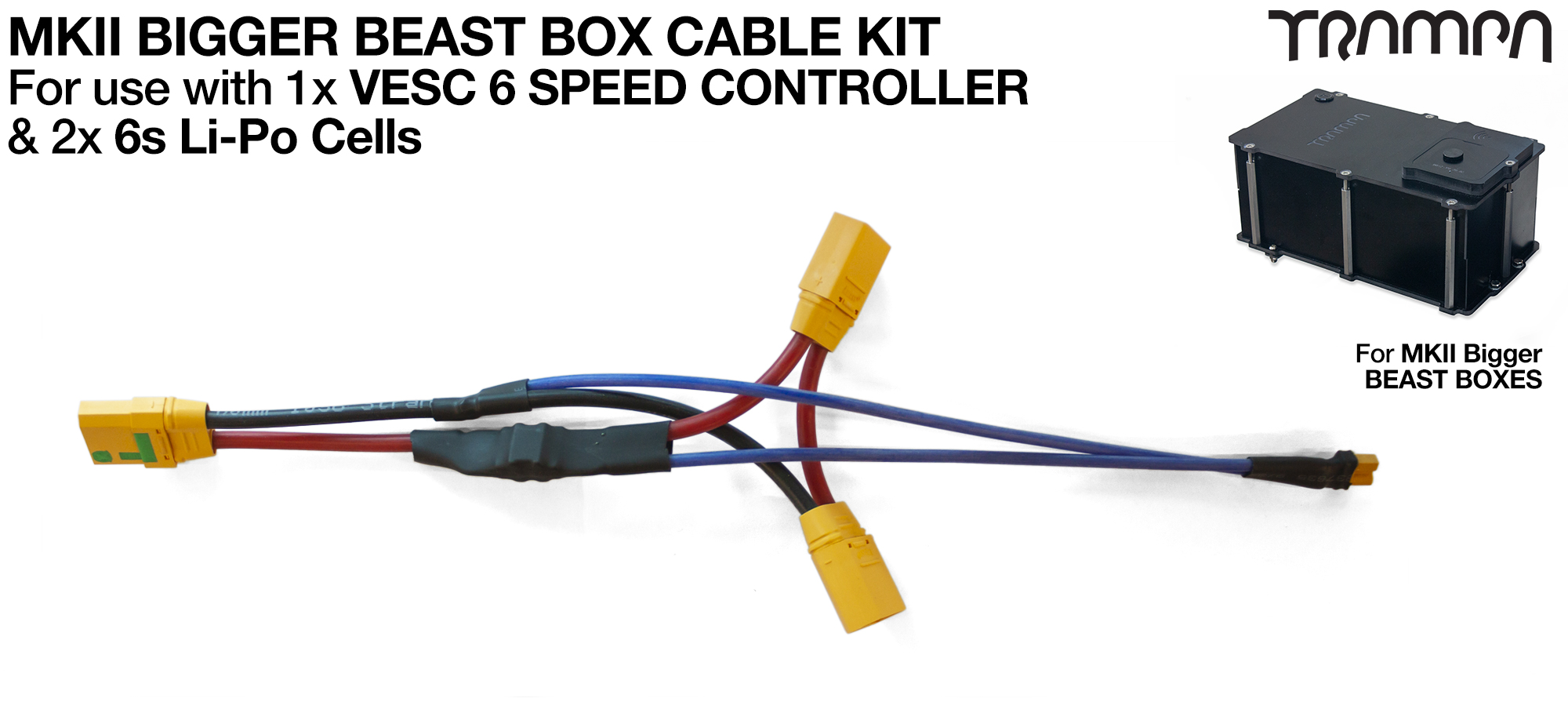 MKII Bigger BEAST BOX Cable Kit - used when fitting 1x VESC 6 MKV & 2x 6sLi-Po Cells