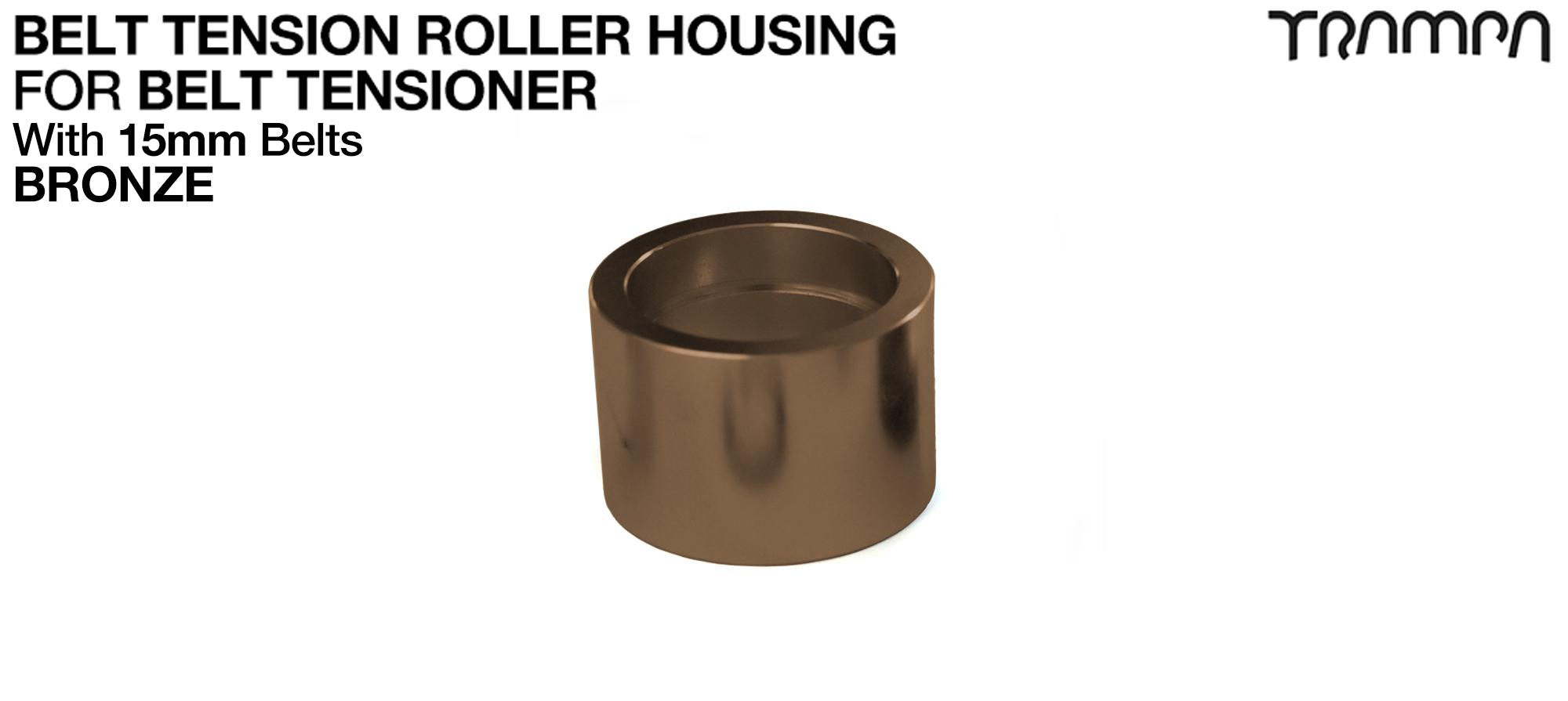 Belt Tension Roller Housing for 15mm Belts - BRONZE