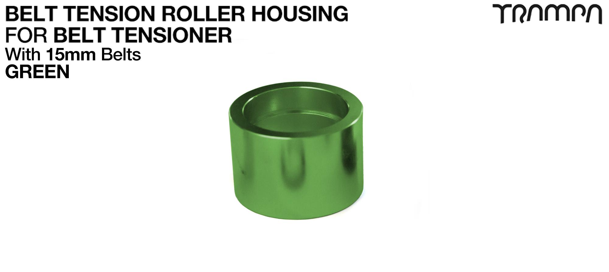 Belt Tension Roller Housing for 15mm Belts - GREEN