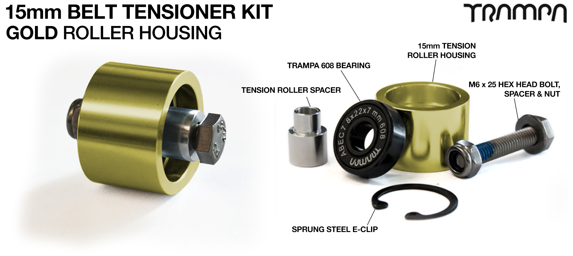 GOLD 15mm Belt Tensioners