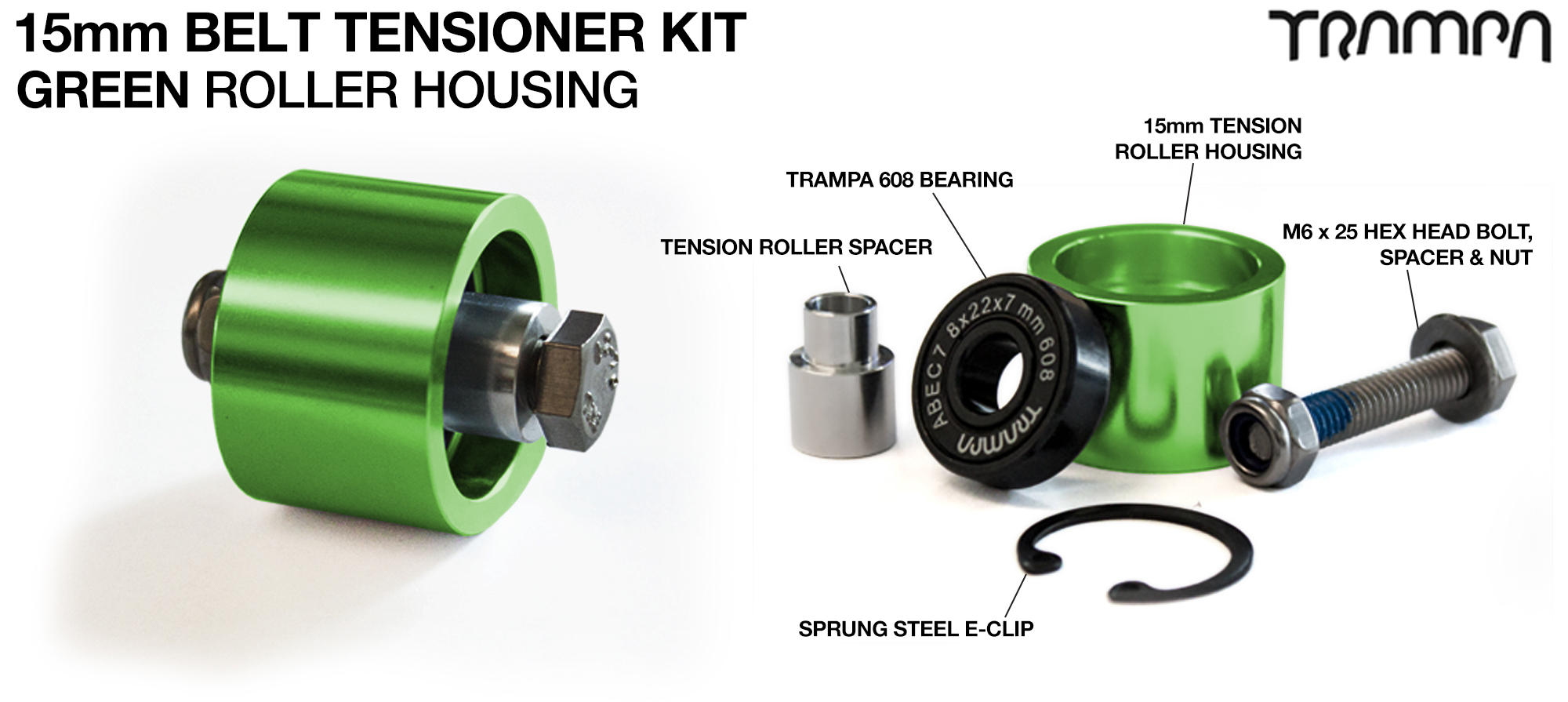 OPEN BELT DRIVE Belt Tensioning System for 15mm Belts - GREEN