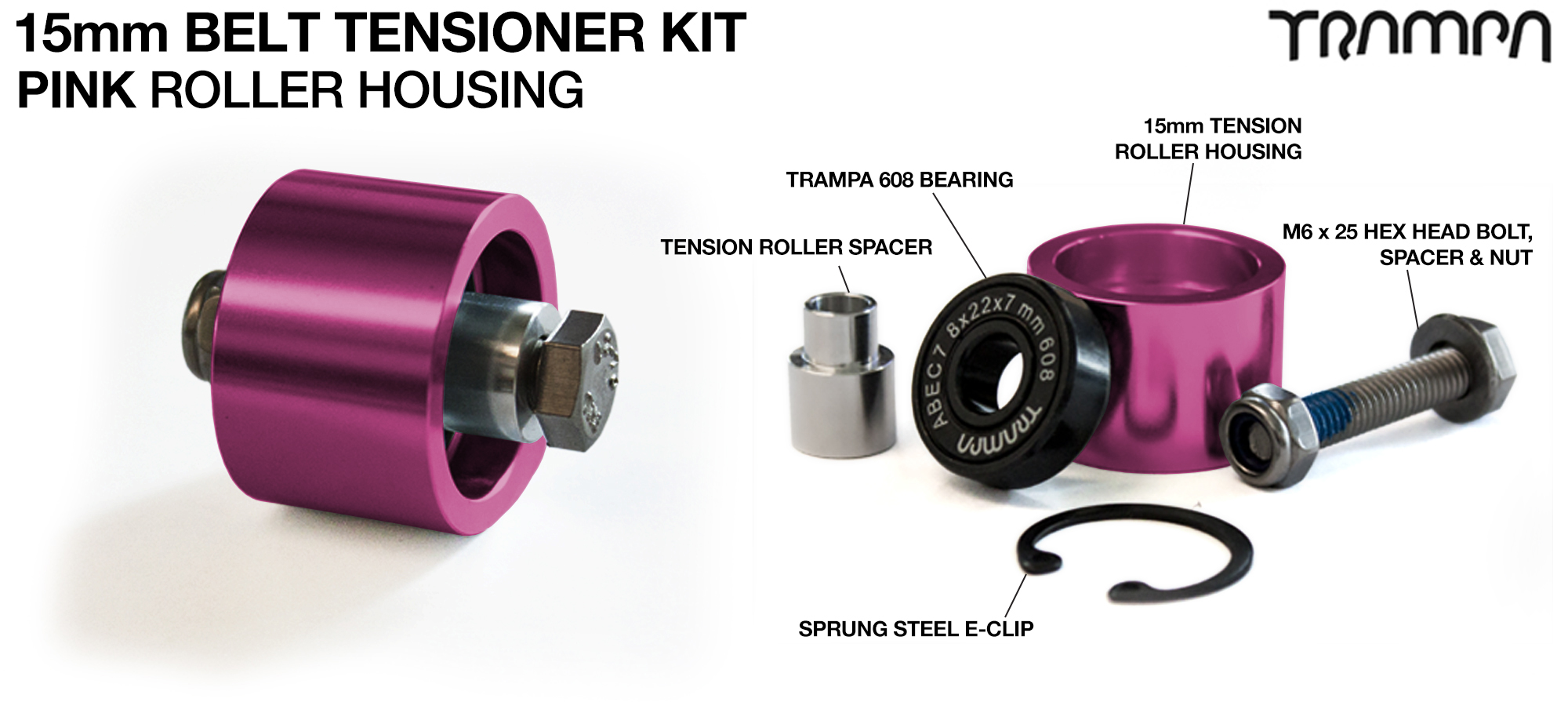 OPEN BELT DRIVE Belt Tensioning System for 15mm Belts - PINK