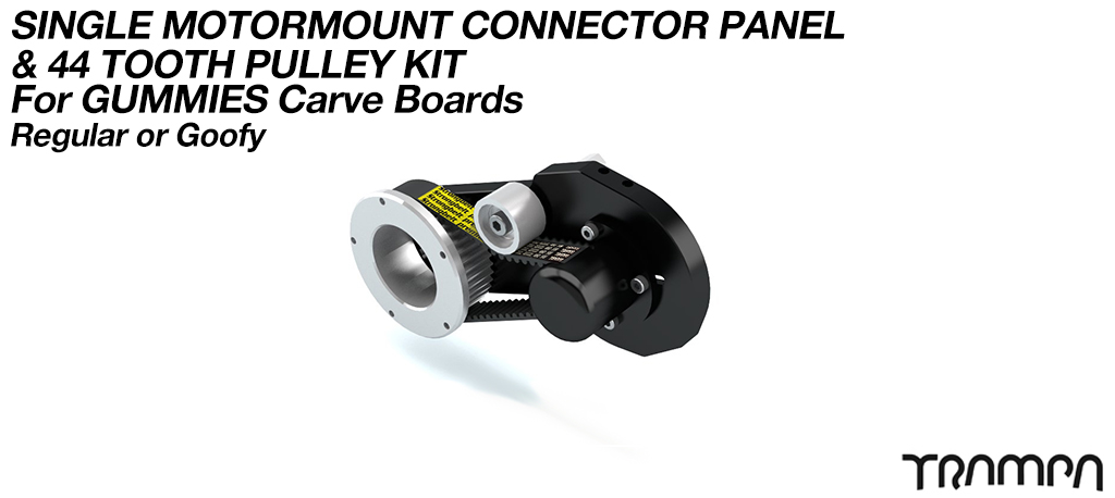 MkII GUMMIES CARVEBOARD Motormount Connector Panel & 44 Tooth Pulley Kit - SINGLE
