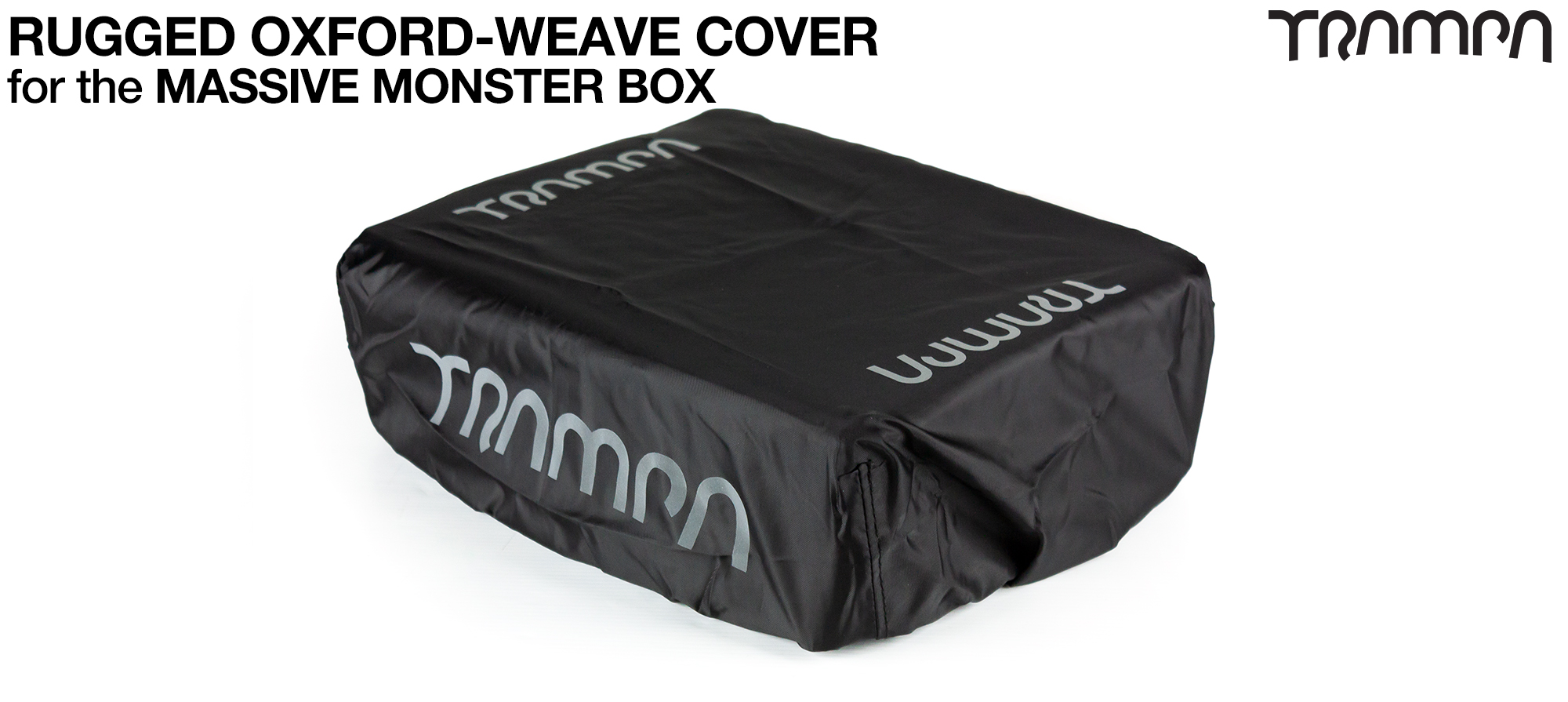 Please add a Oxford Weave (RUGGED) MASSIVE Monster Box Cover(+£15)