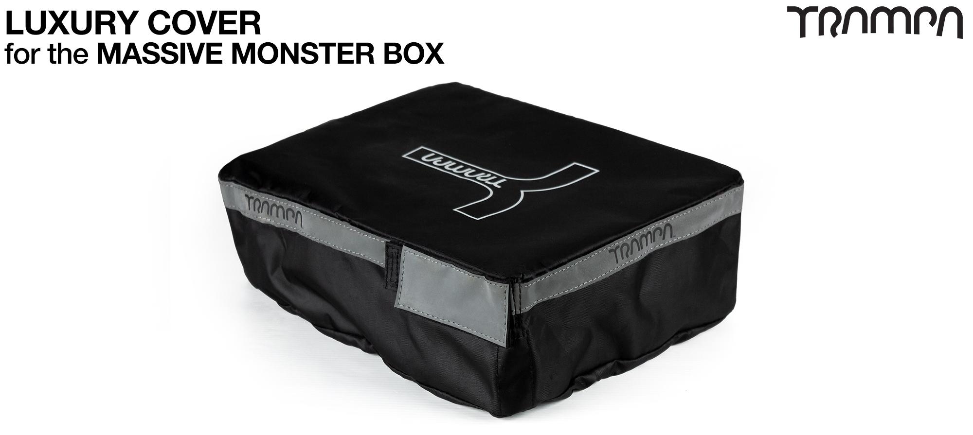 Please add a Heavy Duty (LUXURY) MASSIVE Monster Box cover (+£30)
