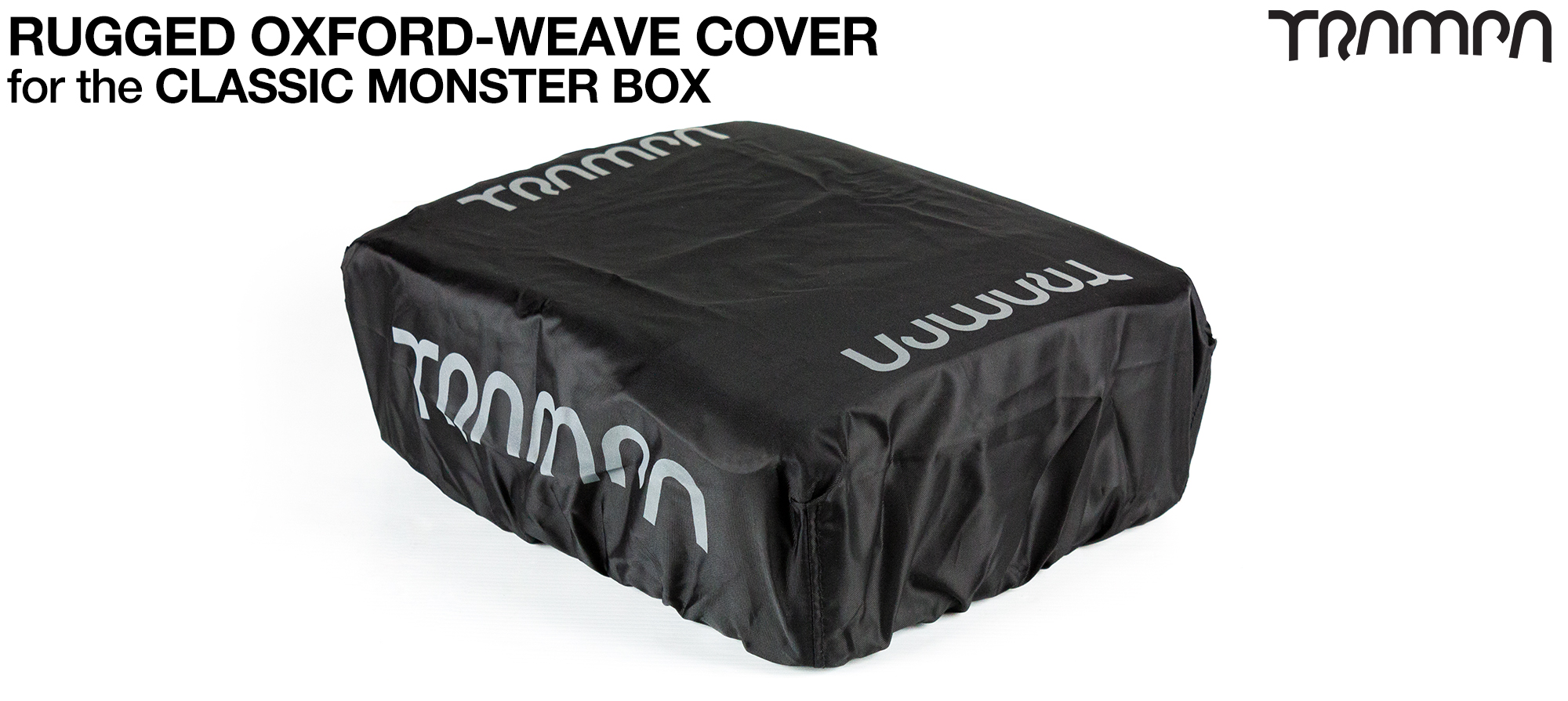 Please add a RUGGED Oxford Weave Classic Monster Box Cover(+£10)