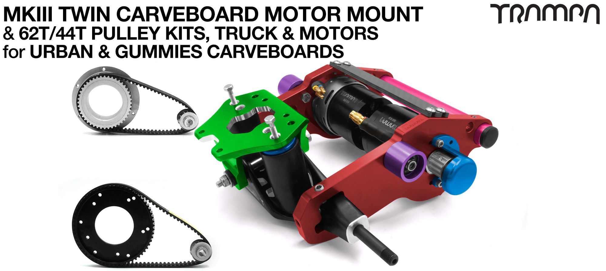 MkIII 2in1 CARVEBOARD Motormount on a TRUCK with 44 tooth GUMMIES & 62 tooth URBAN Pulley kits & TRAMPA Motor - TWIN