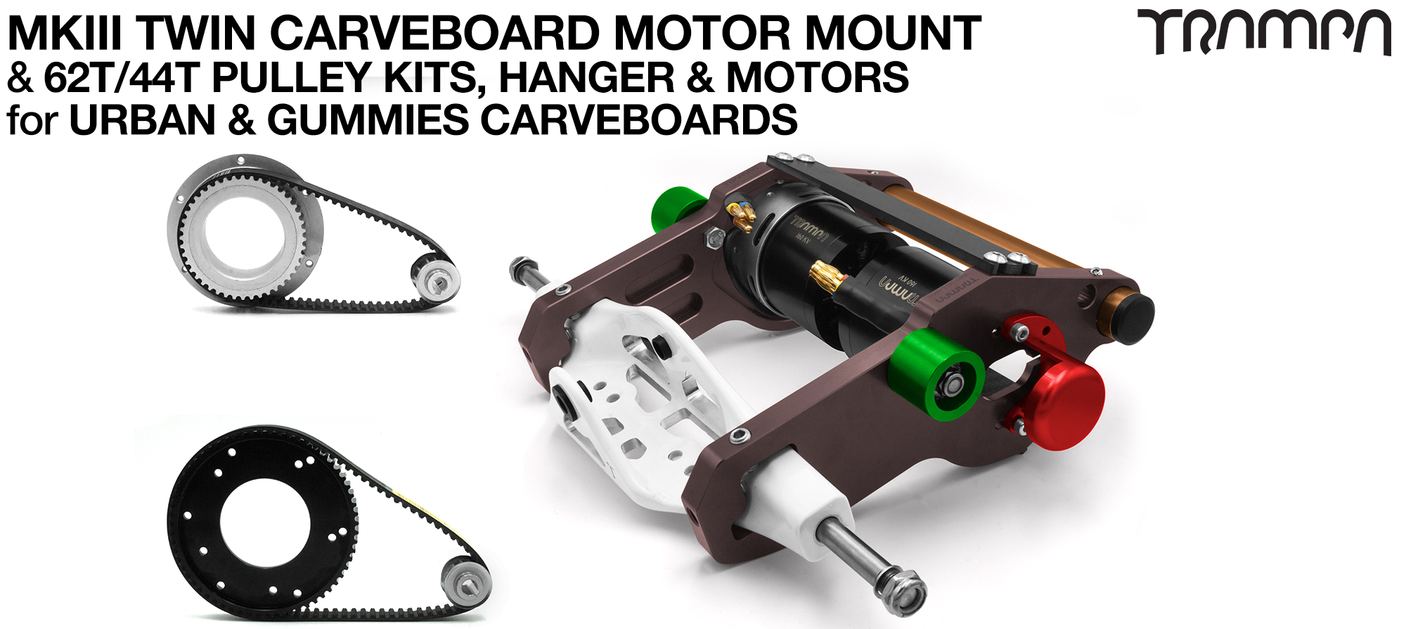 MkIII 2in1 CARVEBOARD Motormount on a HANGER with 44 tooth GUMMIES  & 62 tooth URBAN Pulleys & TRAMPA Motor - TWIN