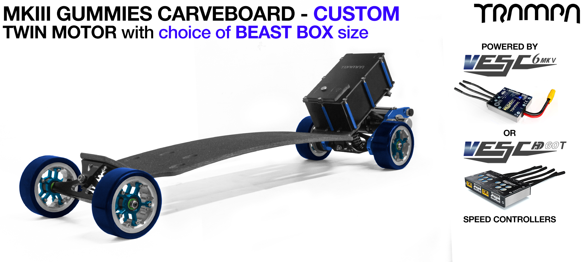 TRAMPA's MkIII Electric GUMMIES Carveboard - uses Mini Spring Trucks with MkIII Carve board Motor Mount,s Custom TRAMPA hubs & 125mm GUMMIES longboard Tyres - TWIN Motor CUSTOM