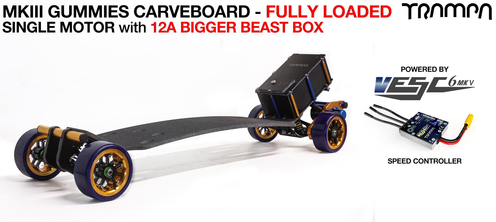 TRAMPA's MkIII Electric GUMMIES Carveboard - uses Mini Spring Trucks with MkIII Carve board Motor Mount,s Custom TRAMPA hubs & 125mm GUMMIES longboard Tyres - SINGLE Motor 12A FULLY LOADED
