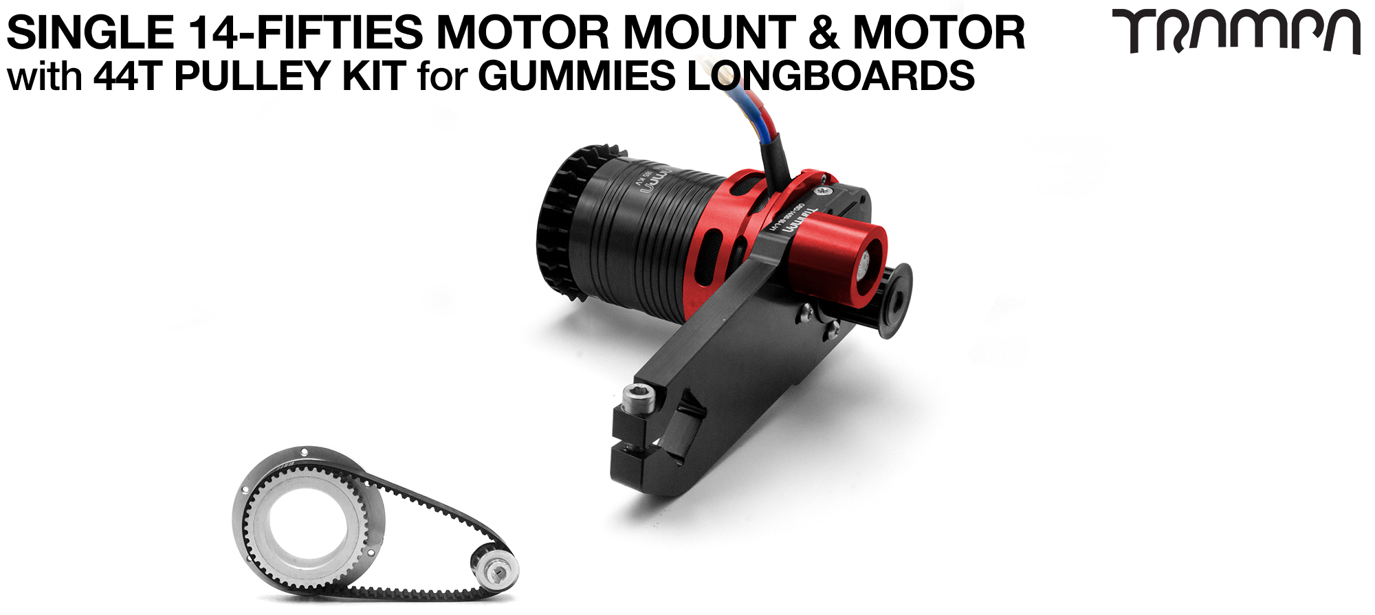 14FiFties Motor Mount with Custom Motor & 44 Tooth Pulley Kit for GUMMIES Wheels - SINGLE