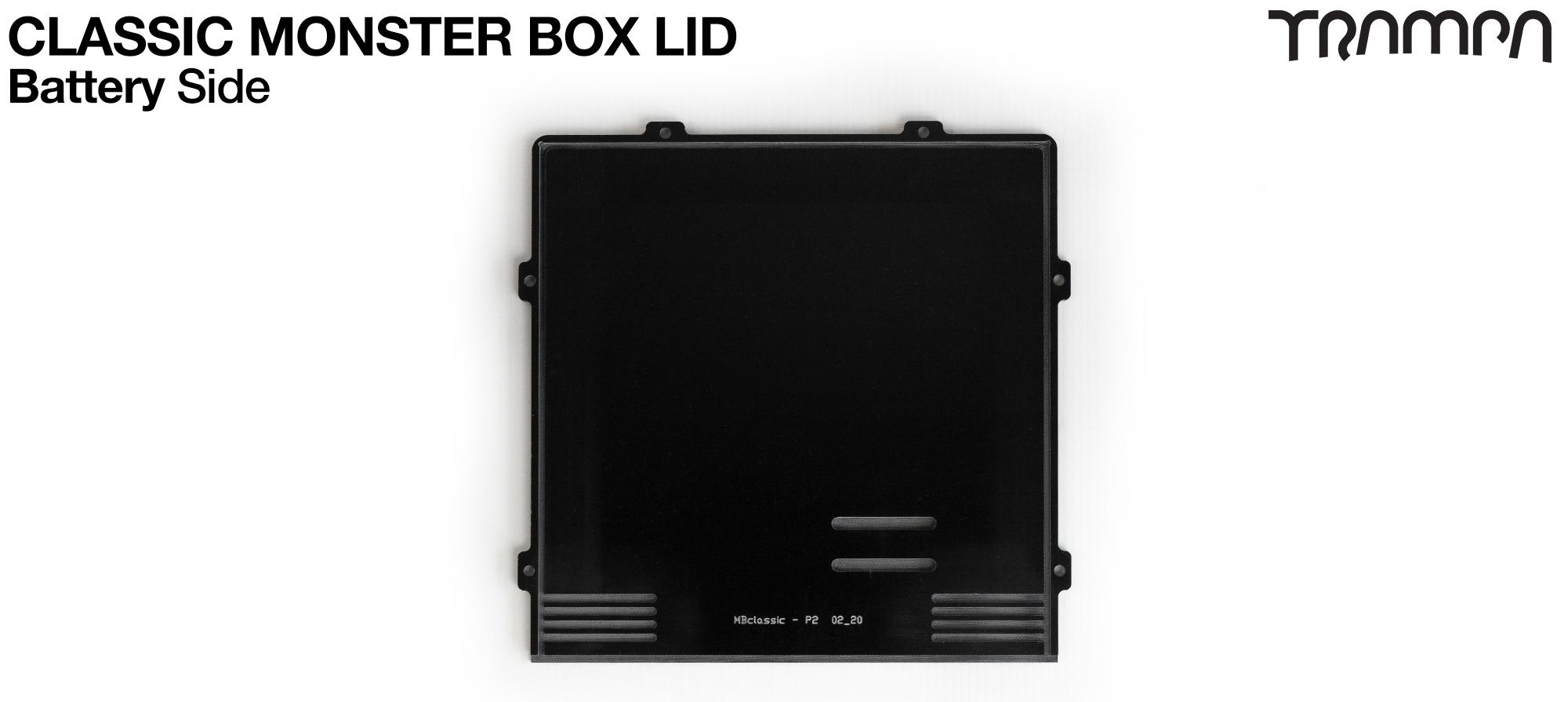 TRAMPA CLASSIC Monster Box MKV LID - Battery Side
