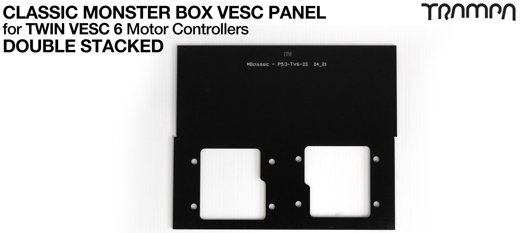 CLASSIC Monster Box MkV DOUBLE STACK Twin VESC 6 PANEL