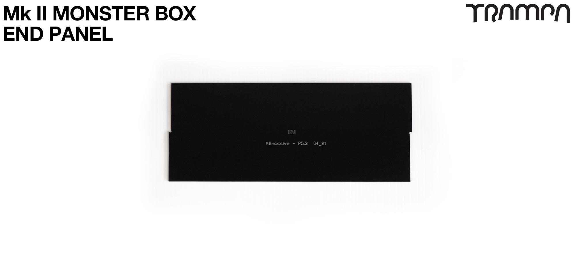 MASSIVE Monster Box 2mm END PANEL
