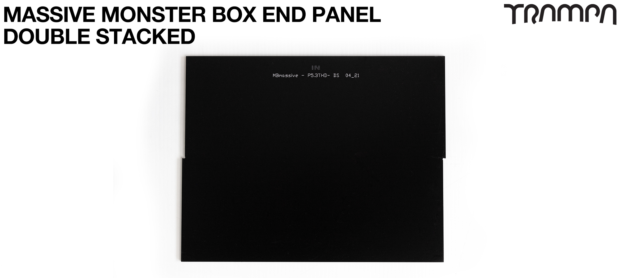 MASSIVE Monster Box 2mm DOUBLE STACK END PANEL