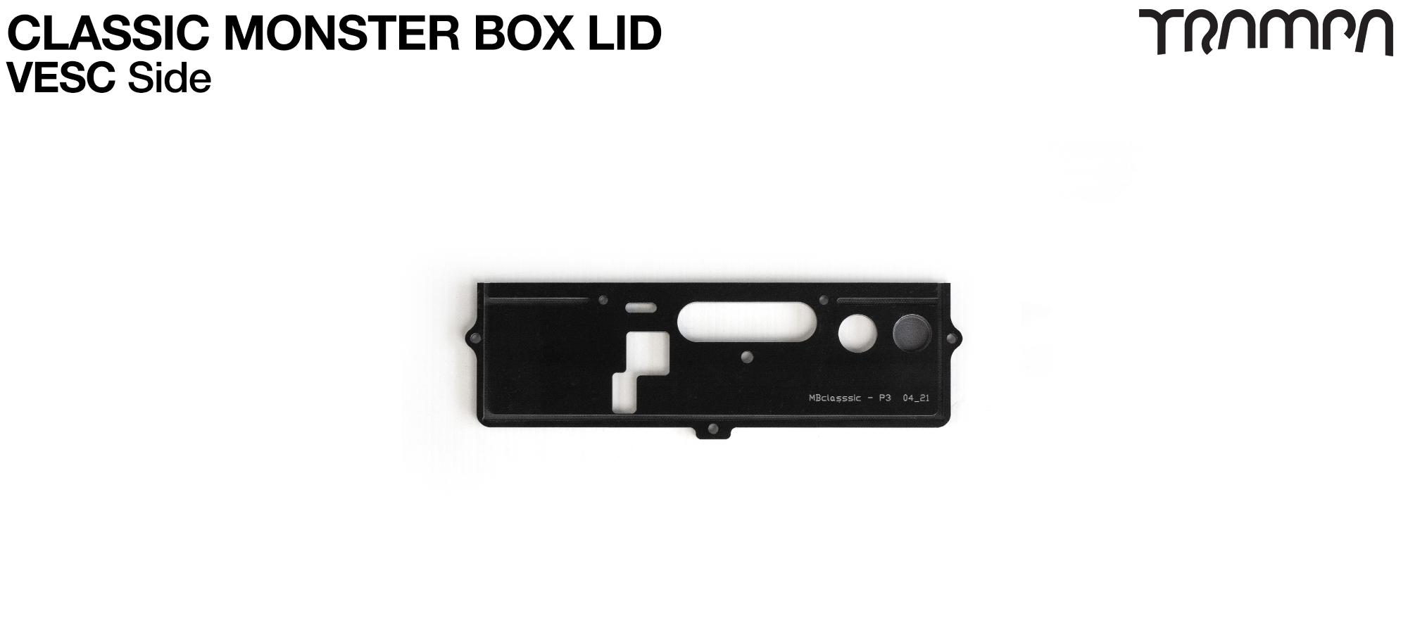 TRAMPA CLASSIC Monster Box MKV LID - VESC Side