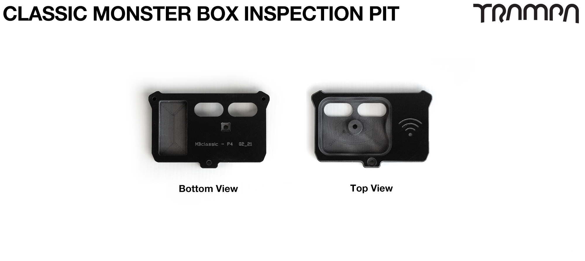 TRAMPA CLASSIC Monster Box MKV Inspection Pit
