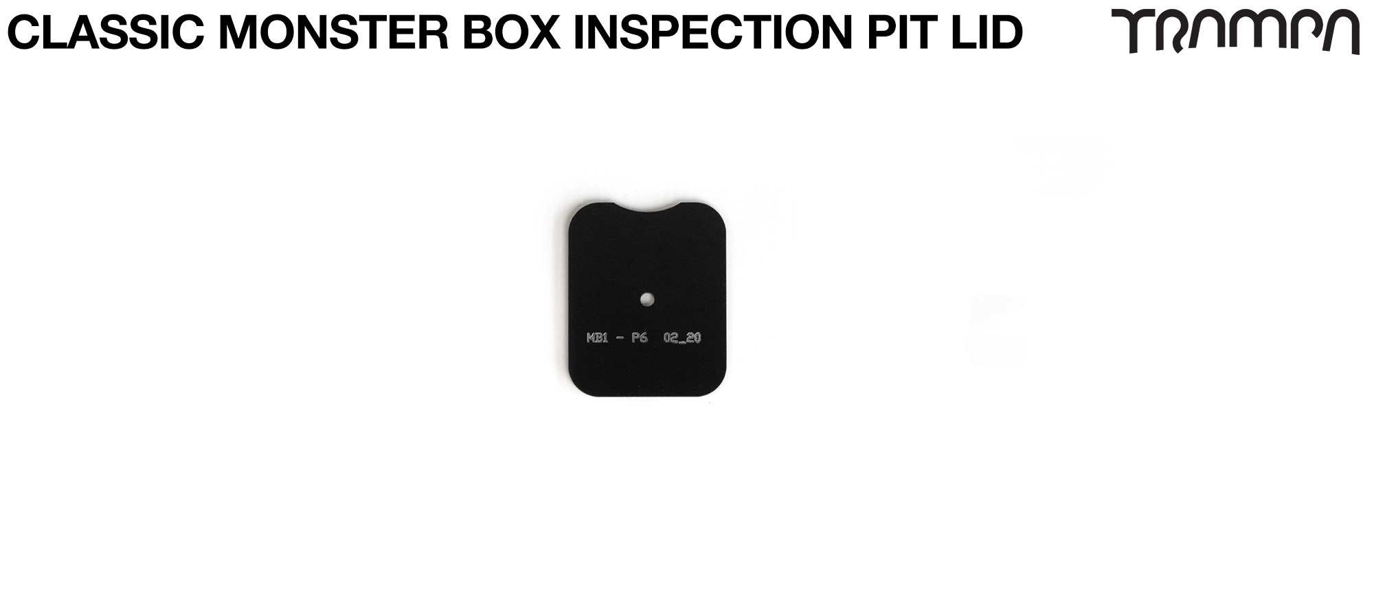 TRAMPA CLASSIC Monster Box MKV Inspection Pit Lid