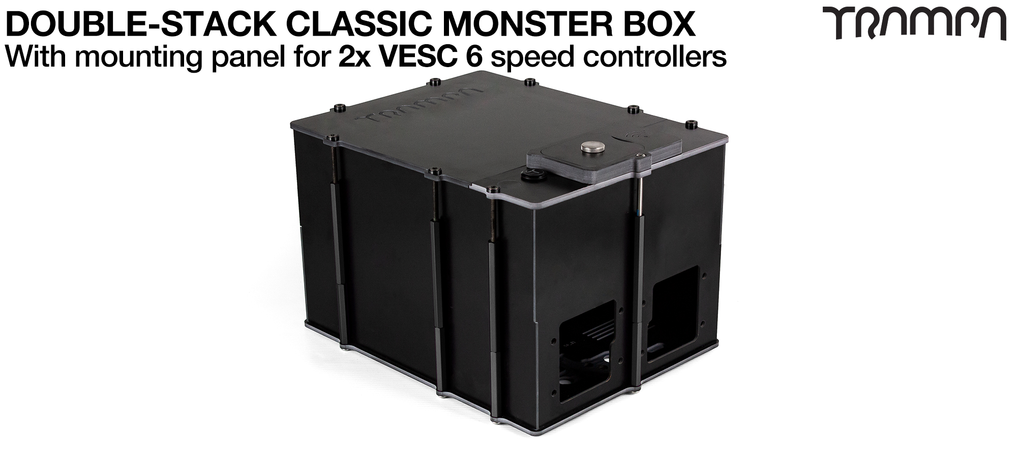 Classic MONSTER Box MkV DOUBLE STACKER fits 168x 18650 cells to give 42Ah Range or 4x 22000mAh Li-Po cells ti give 44Ah & has Panels to fit 2x VESC 6 Internally. Works in conjunction with TRAMPA's 2WD Electric Decks