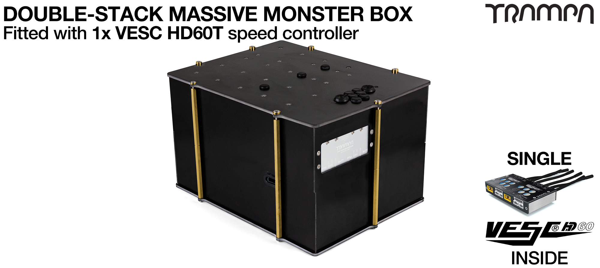 2WD DOUBLE STACK MASSIVE MONSTER Box with 1x VESC HD-60Twin Fitted