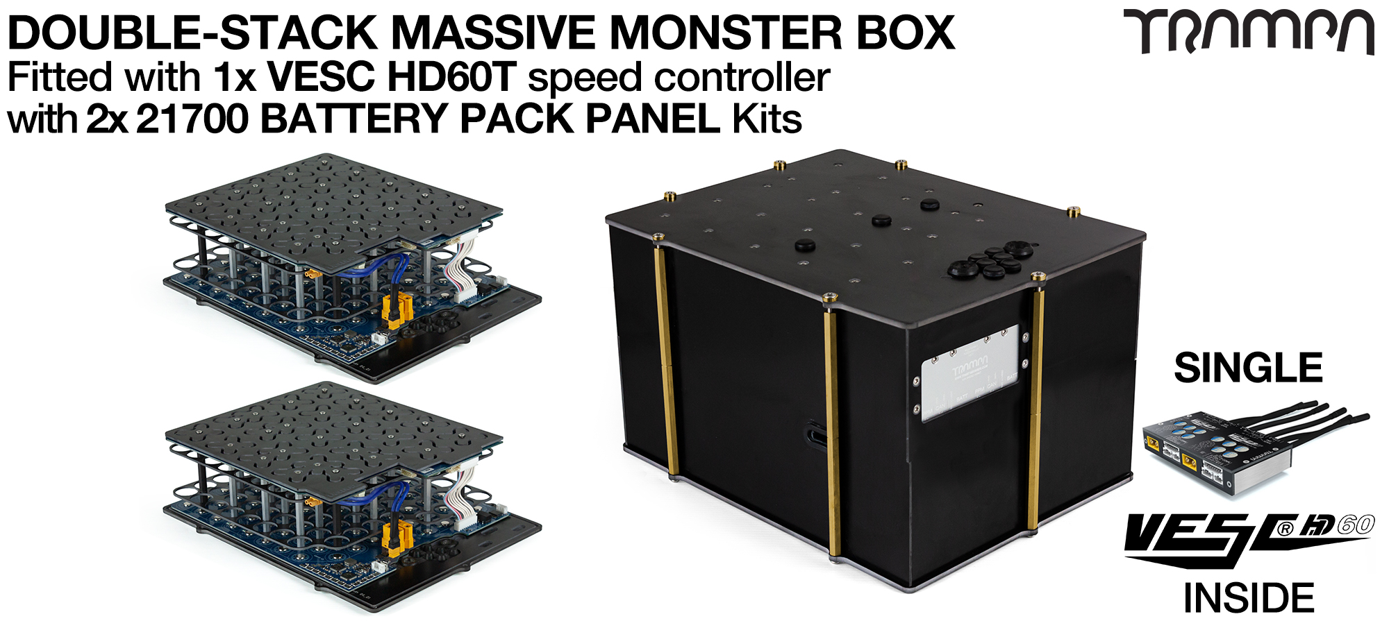 2WD DOUBLE STACK MASSIVE MONSTER Box with 21700 PCB Pack with 1x VESC HD-60Twin - NO CELLS