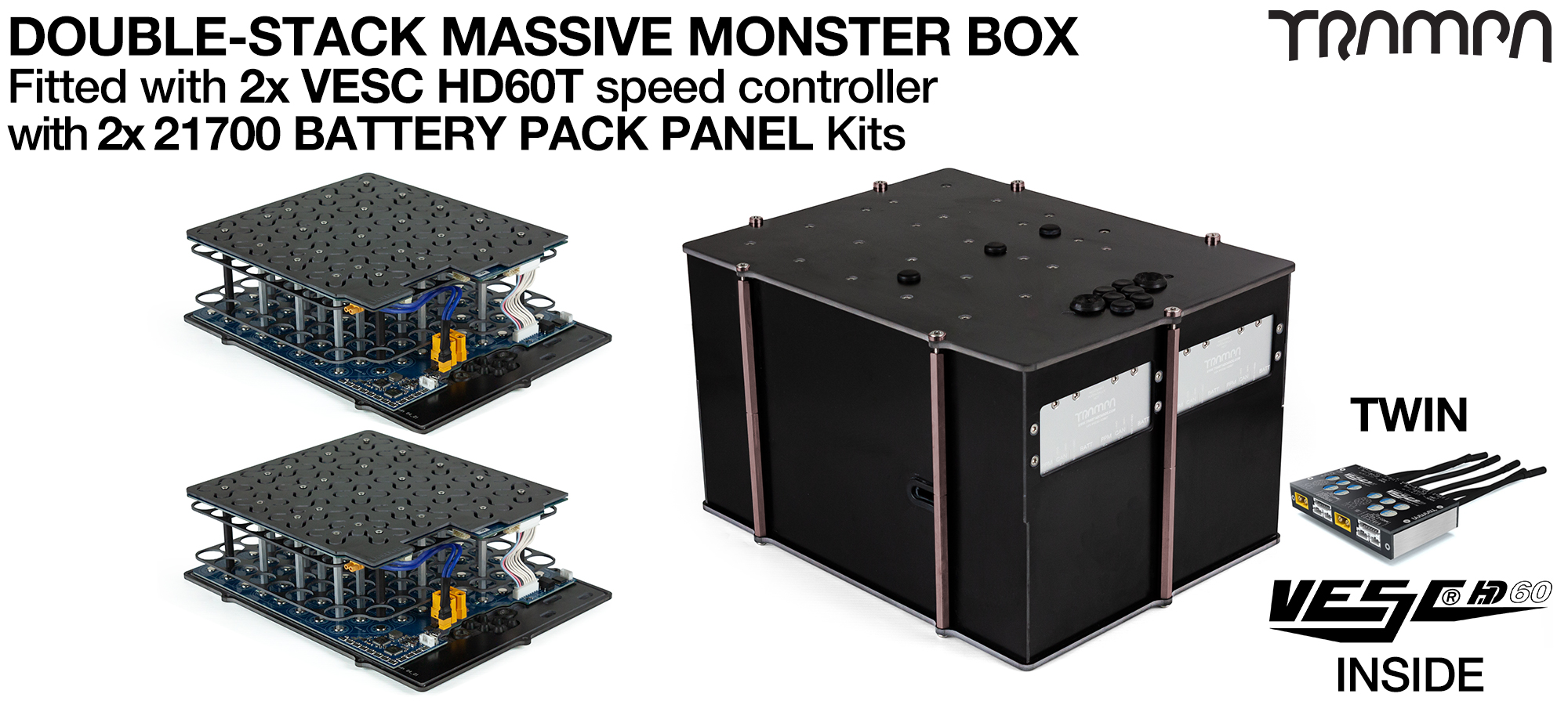 2WD DOUBLE STACK MASSIVE MONSTER Box with 21700 PCB Pack with 2x VESC HD-60Twin - NO CELLS