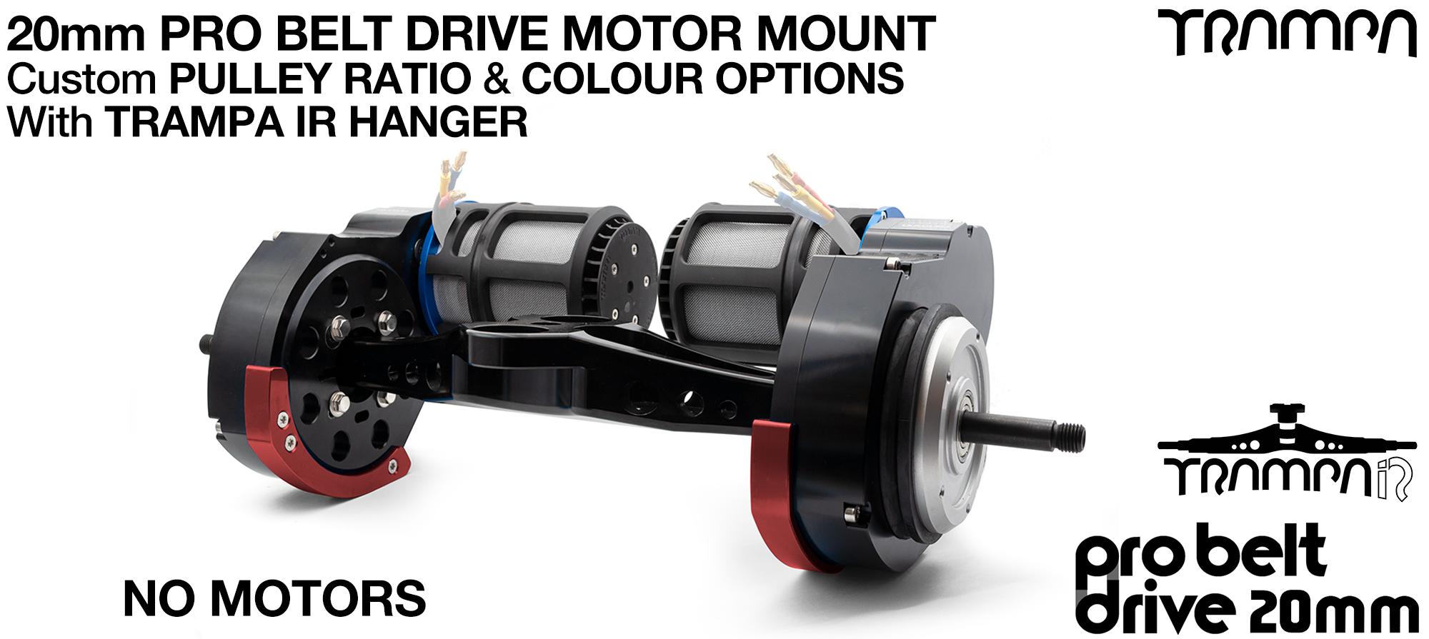 TRAMPA's 20mm PRO Belt Drive TWIN Motor Mountainboard & TRAMPA IR Hanger - NO MOTORS