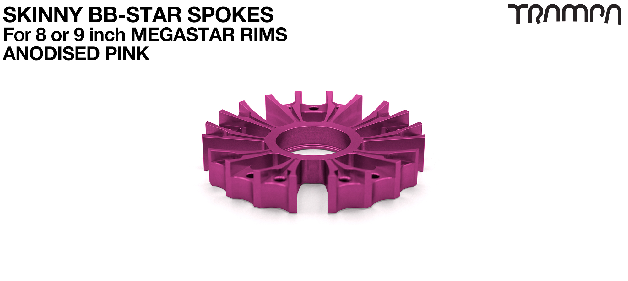 BB Star Spoke for 8 Inch DEEP-DISH MEGASTAR Rim - CNC Precision milled - PINK