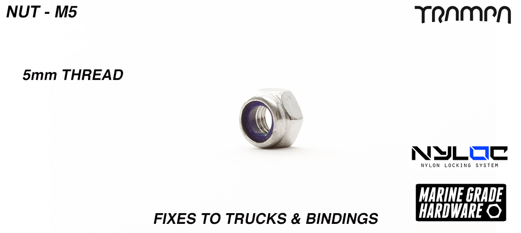 M5 Nut - Marine Grade Stainless steel Nylock Nut - Fixes to Trucks & Bindings